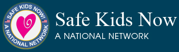 Safe Kids Now Network