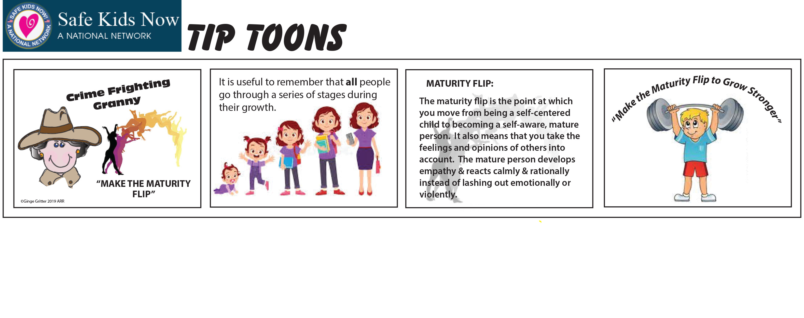 The Maturity Flip - Safe Kids Now Tip Toons